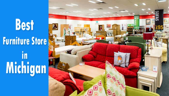 Best Furniture Store in Michigan