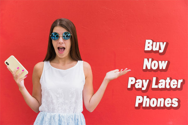 Buy Now Pay Later Phones No Credit Check